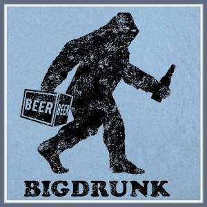 BIGDRUNK BIGFOOT T SHIRT YETI SASQUATCH FUNNY BEER TEE