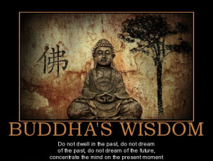 Buddha Quotes Do Not Dwell In The Past Buddha quotes .