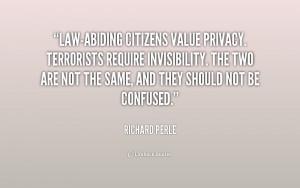 Law-abiding citizens value privacy. Terrorists require invisibility ...
