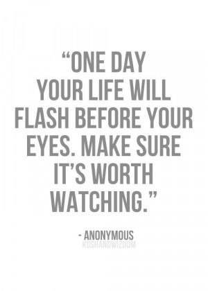 make each and everyday count! #quote