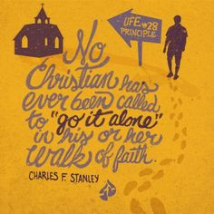... in his or her walk of faith. Charles F. Stanley, 30 Life Principles