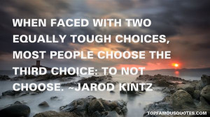 Top Quotes About Tough Choices