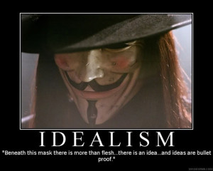 What more could you want in a political ideology than idealism?