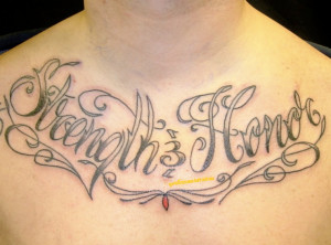 Tattoos.so » Strength and Honor Script Tattoo on Upper Chest