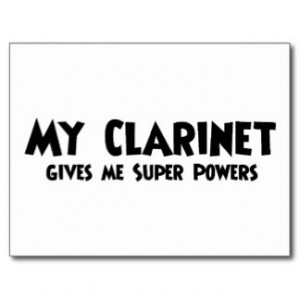 clarinet sayings Clarinet Super Powers Post Cards