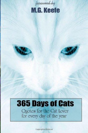 365 Days of Cats:: #Quotes for the Cat Lover (365 Days of Happiness ...