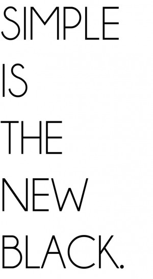 simple-is-the-new-black-quote-about-fashion-and-life-fashion-quotes ...