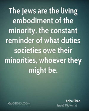 The Jews are the living embodiment of the minority, the constant ...