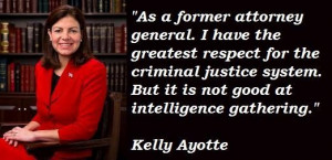 Kelly ayotte famous quotes 1