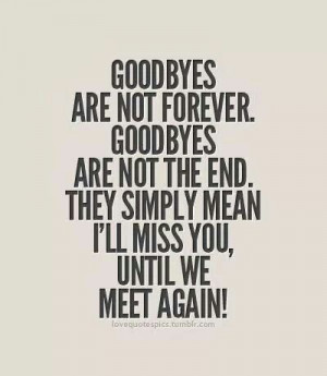 ... Quotes, Deployment Quotes, Goodbye Quote, Quotes Goodbi, Quotes Life