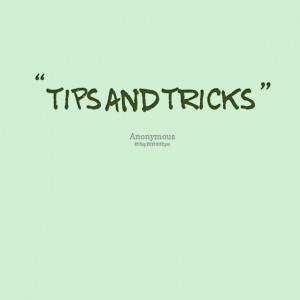 Quotes Picture: tips and tricks