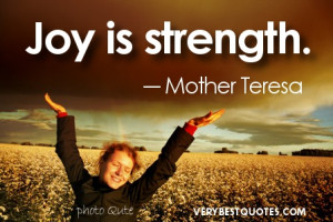 Joy is strength – Mother Teresa picture quotes
