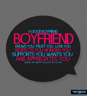good boyfriend quotes a good boyfriend will never good boyfriend ...