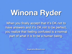 Confused Quotes About Life Winona ryder confused quotes