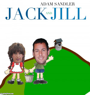 Jack And Jill Adam Sandler...