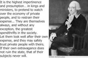 Adam Smith Quotes It was adam smith.