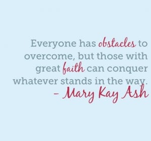 Quote from Mary Kay herself. Great for the new year. :)