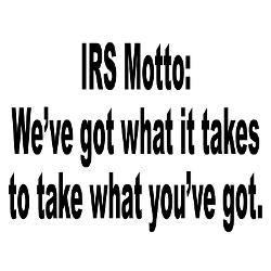 irs_tax_motto_humor_calendar_print.jpg?height=250&width=250 ...