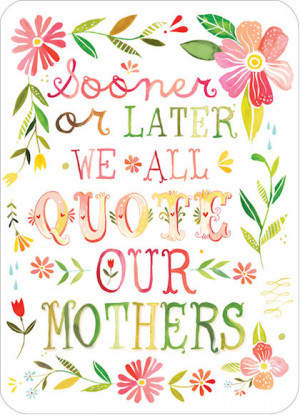 quote our mothers day quote