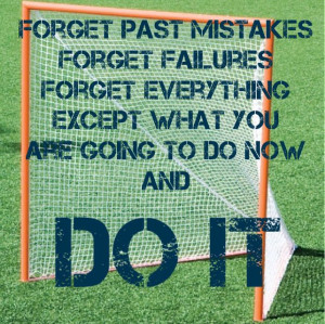 Lacrosse Inspirational Quote: