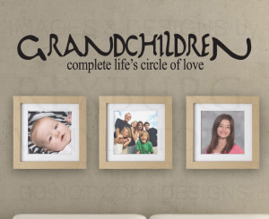 Details about Wall Decal Sticker Quote Vinyl Art Grandkids Complete ...