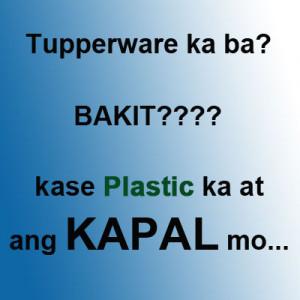 nakakatawang pick up lines tagalog Pang-asar na Pick-up line