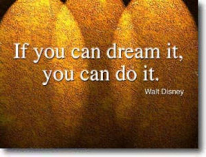 ... dreams seems impossible 26 best quote picture 27 if you can dream it