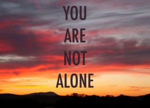 You are not alone quotes positive quotes god life faithQuotes Positive ...
