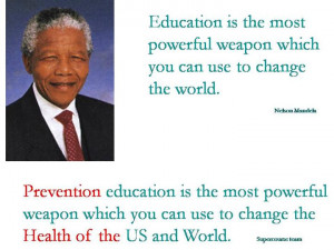 mandela s famous quote about education can also be applied to global ...