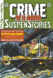 Stephen's Reviews > The EC Archives: Crime SuspenStories, Vol. 1