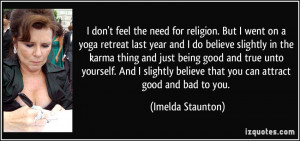 quote-i-don-t-feel-the-need-for-religion-but-i-went-on-a-yoga-retreat ...