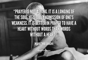 quote-Mahatma-Gandhi-prayer-is-not-asking-it-is-a-41687_2.png