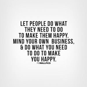 Mind Your Own Business Advice Quote Picture
