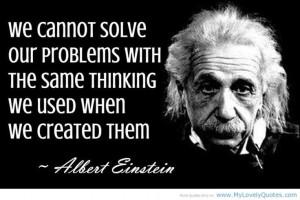 quotes about genius einstien we created them einstein quotes everyone ...