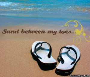 ... read this post i will have my toes in the water ass in the sand not