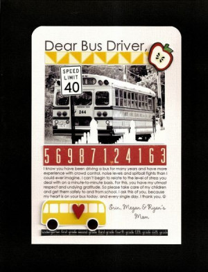 As a bus driver and a scrapbooker ...Something I think about EVERYDAY ...