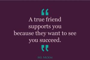... true friend. What do you think makes a friend a 'true friend