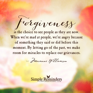 ... marianne williamson forgiveness is the choice by marianne williamson