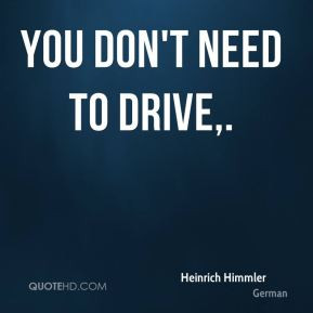 More Heinrich Himmler Quotes