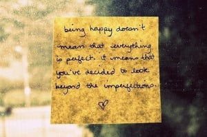 being_happy_doesnt_mean_that_everything_si_perfect_inspiring ...