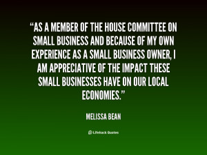 As a member of the House Committee on Small Business and because of my ...
