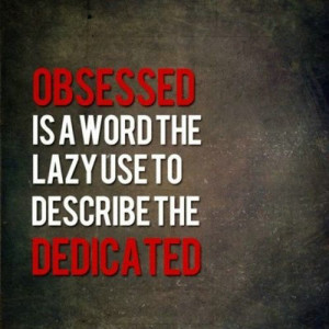 Student Obsessed Motivational Quotes