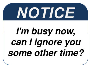 Funny Signs Office Humor I'm Busy Now Can I Ignore you Some Other Time ...