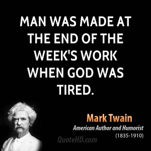 Tired At Work Quotes Mark twain work quotes