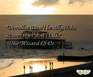 dorothy quotes follow in order of popularity. Be sure to bookmark ...
