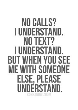work, i understand. too busy to call, i understand. too busy to text ...