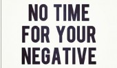 Have Time For Your Negative...