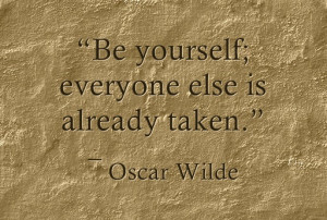 Check out these beautiful quotes about being yourself