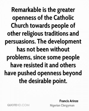 Remarkable Is The Greater Openness Of Catholic Church Towards