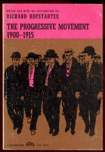 """Start by marking """"The Progressive Movement, 1900-1915"""" as Want to ..."""
